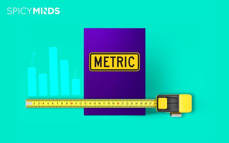 Las métricas correctas cambiarán tu panorama.